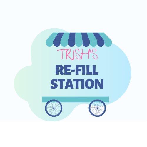 Trish's Refill Station